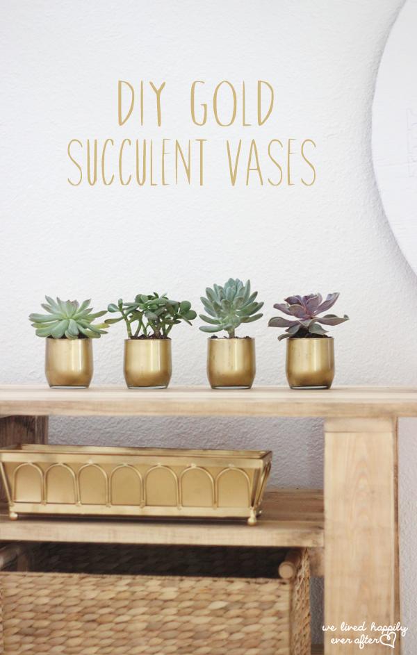 DIY Gold Succulent Vases