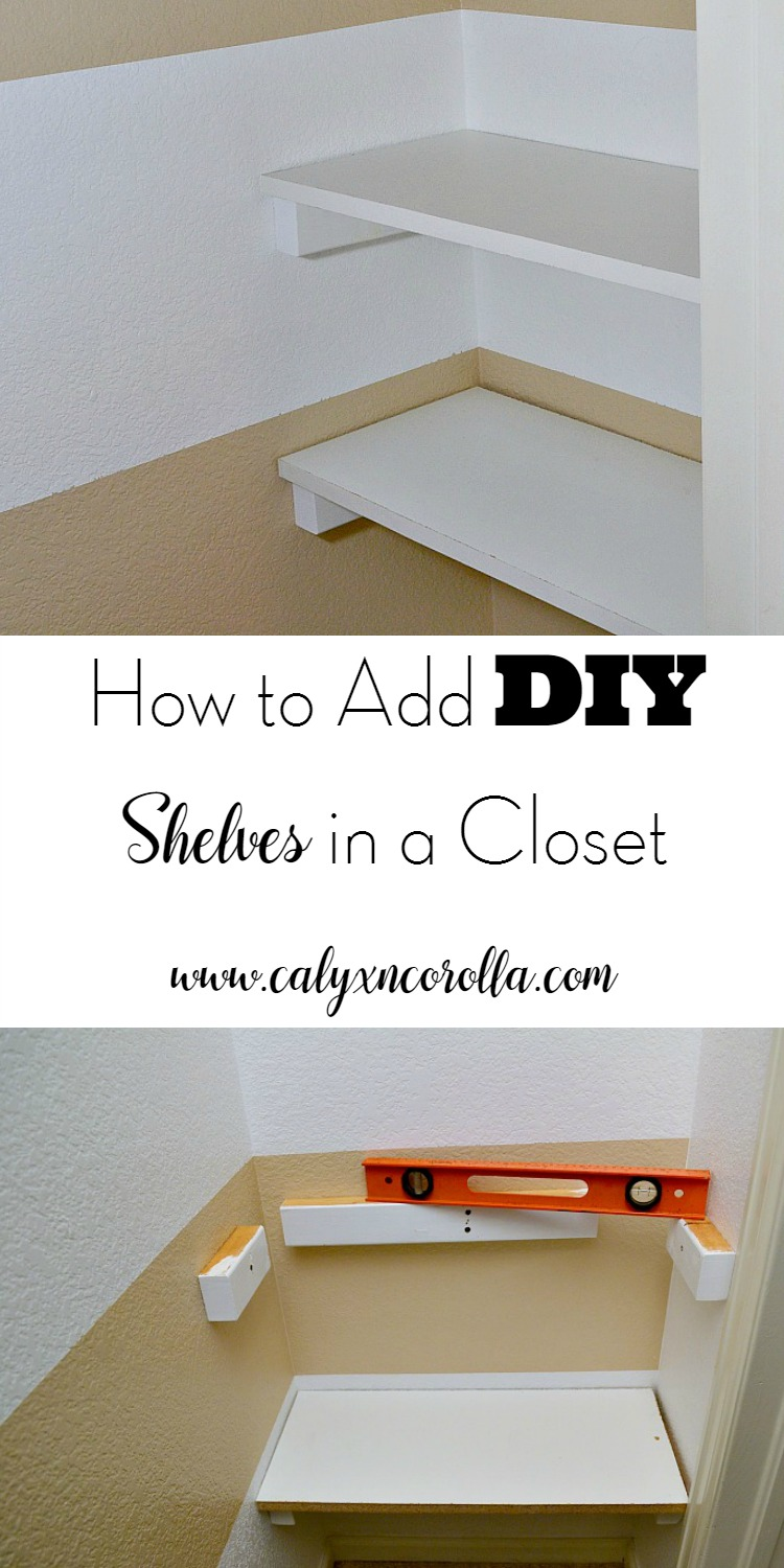 How to Add DIY Shelves in a Closet
