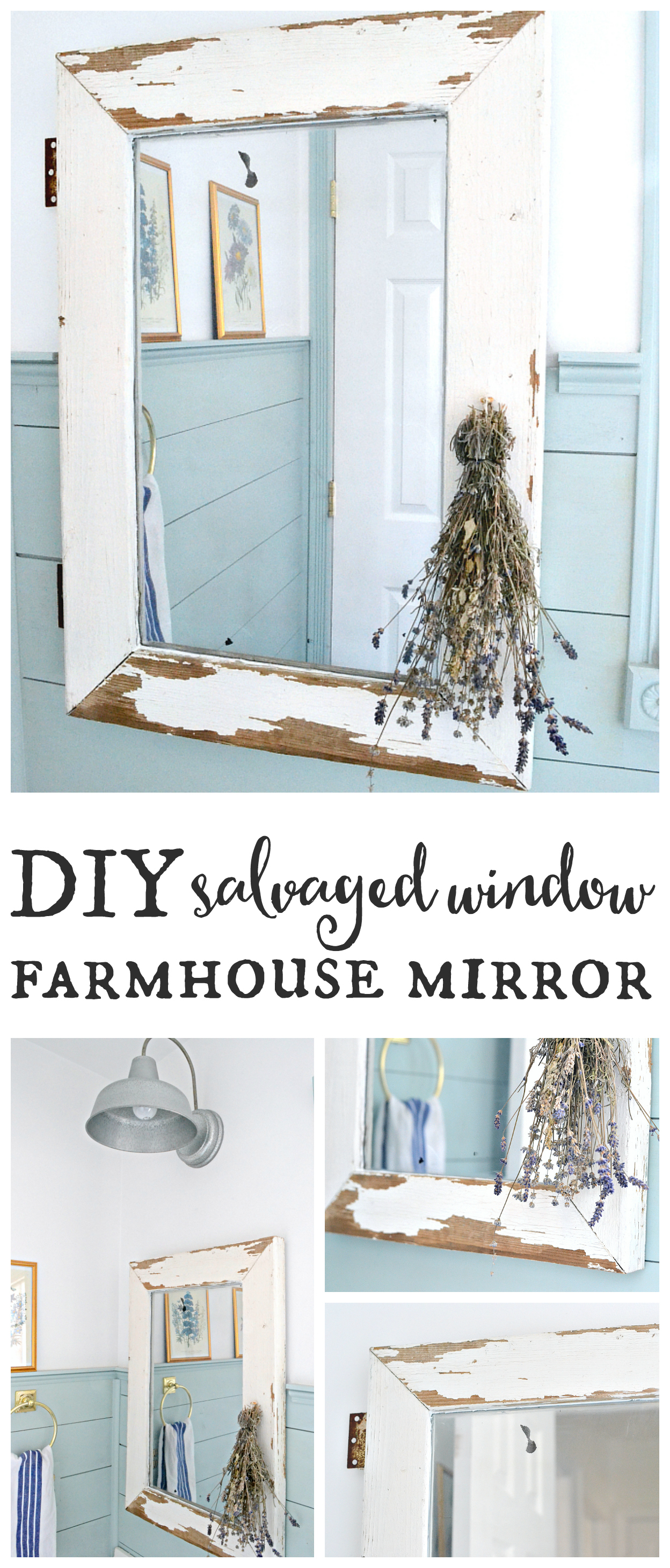 Salvaged Window Turned Farmhouse Mirror