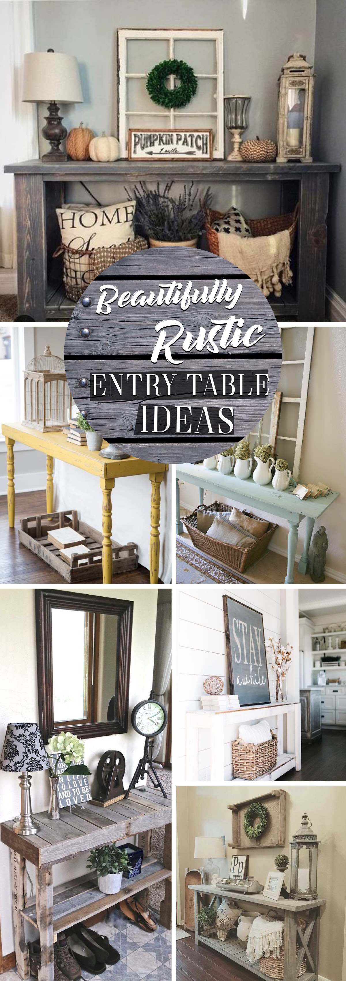 Beautifully Rustic Entry Table Ideas