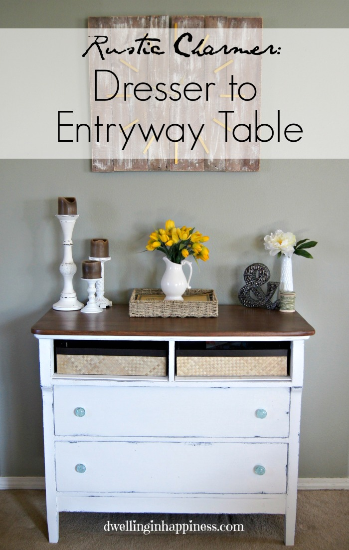 Dresser to Entryway Table