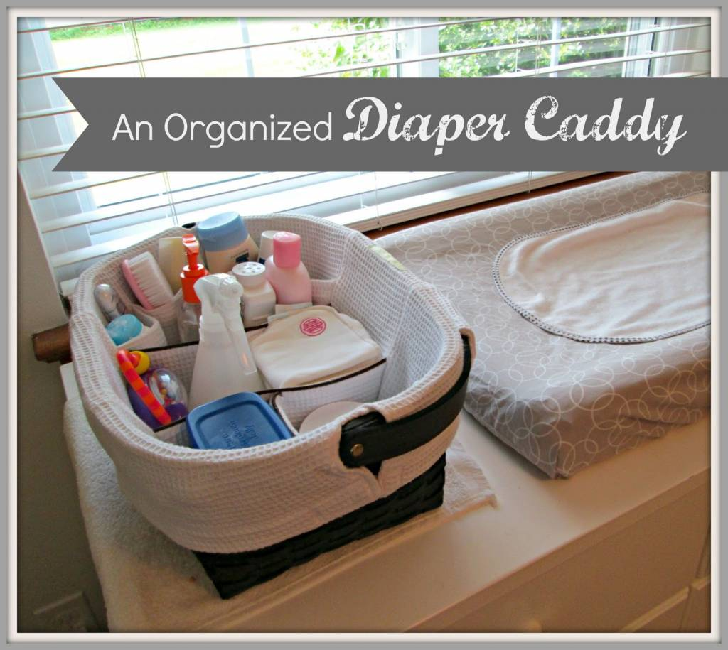 Organized Diaper Caddy