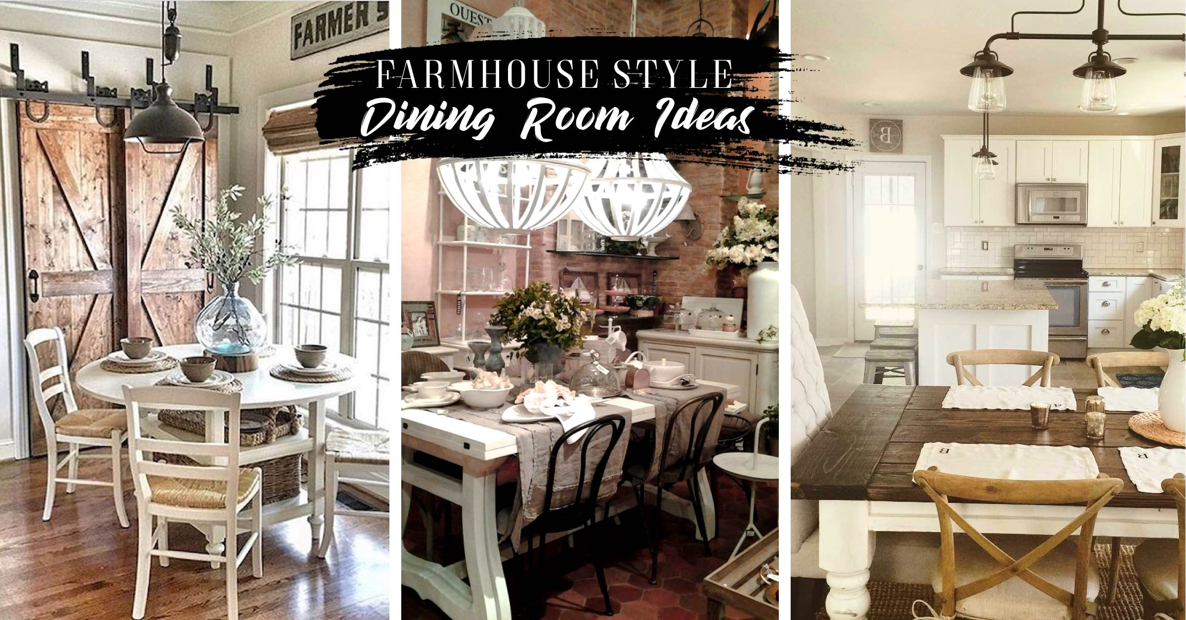 20 Farmhouse Style Dining Room Ideas You Ll Want To